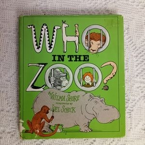 1976 Who in the Zoo Wilma Shore Joel Schick 1st ed